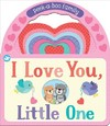 I Love You, Little One - Parragon Books (Hardcover)