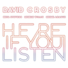 David Crosby - Here If You Listen (Vinyl)