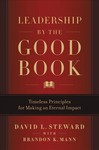 Leadership By The Good Book - David L. Steward (Hardcover)