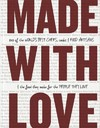 Made With Love - Helen Greenwood (Hardcover)