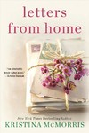 Letters from Home - Kristina McMorris (Paperback)