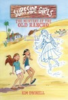 Surfside Girls 2 - the Mystery at the Old Rancho - Kim Dwinell (Paperback)