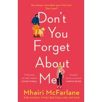 Don'T You Forget About Me - Mhairi Mcfarlane (Paperback)