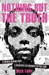 Nothing But the Truth - Dick Lehr (Paperback)