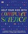 Help Your Kids With Computer Science - Dk (Paperback)