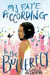 My Fate According To The Butterfly - Gail Villanueva (Hardcover)