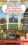Murder's No Votive Confidence - Christin Brecher (Paperback)