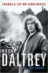 Thanks A Lot Mr Kibblewhite - Roger Daltrey (Hardcover)