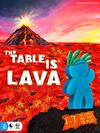 The Table is Lava (Board Game)