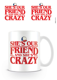 Stranger Things She's Our Friend Mug