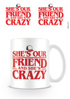Stranger Things She's Our Friend Mug Cover