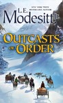 Outcasts of Order - L. E. Modesitt (Paperback)