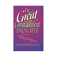 The Great Commandment Principle - David Ferguson (Paperback)