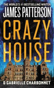 Crazy House - James Patterson (Paperback) - Cover