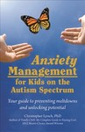Anxiety Management For Kids On the Autism Spectrum - Christopher Lynch (Paperback)