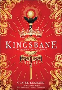 Kingsbane - Claire Legrand (Hardcover)