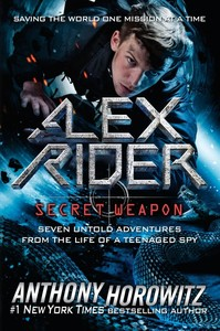 Alex Rider: Secret Weapon - Anthony Horowitz (Hardcover)