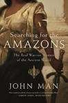 Searching for the Amazons - John Man (Paperback)