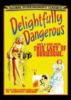 Delightfully Dangerous (Region 1 DVD)
