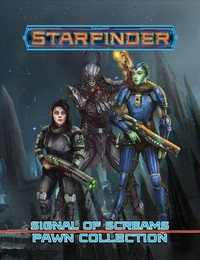Starfinder Pawns - Signal of Screams Pawn Collection (Role Playing Game) - Cover