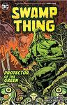 Swamp Thing - Protector of the Green - Scott Snyder (Paperback)