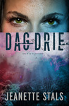 Dag Drie - Jeanette Stals (Paperback)