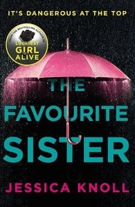 Favourite Sister - Jessica Knoll (Paperback) - Cover