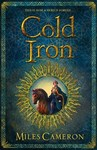 Cold Iron - Miles Cameron (Paperback)