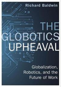 Globotics Upheaval - Richard Baldwin (Paperback) - Cover