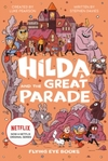 Hilda and the Great Parade - Stephen Davies (Hardcover)