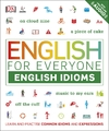 English For Everyone: English Idioms - Dk (Paperback)