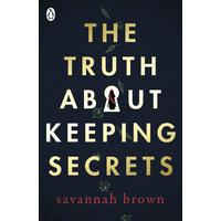 Truth About Keeping Secrets - Savannah Brown (Paperback)