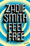 Feel Free - Zadie Smith (Paperback)