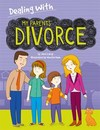 Dealing With My Parents' Divorce - Jane Lacey (Paperback)