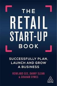 The Retail Start-up Book - Rowland Gee (Paperback) - Cover