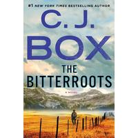 The Bitterroots - C. J. Box (Hardcover)