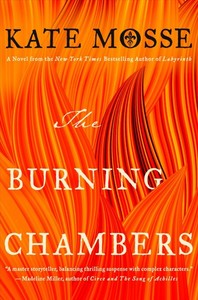 The Burning Chambers - Kate Mosse (Hardcover)
