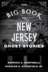 The Big Book of New Jersey Ghost Stories - Patricia A. Martinelli (Paperback)