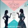 A Simple Favor - Darcey Bell (CD/Spoken Word)