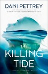 The Killing Tide - Dani Pettrey (Paperback)