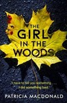 The Girl in the Woods - Patricia MacDonald (Paperback)