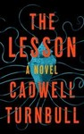 The Lesson - Cadwell Turnbull (Hardcover)