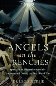Angels In the Trenches - Leo Ruickbie (Paperback)