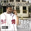 Gucci Mane - Trap House (Vinyl)