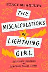 Miscalculations of Lightning Girl - Stacy Mcanulty (Paperback)