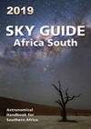 Sky guide Africa South - 2019 : Astronomical handbook for Southern Africa