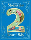 A Collection of Stories for 2 Year Olds - Parragon Books (Hardcover)