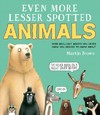 Even More Lesser Spotted Animals - Martin Brown (Hardcover)