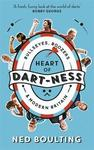 Heart Of Dart-Ness - Ned Boulting (Hardcover)