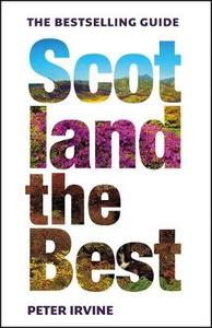 Scotland The Best - Peter Irvine (Paperback) - Cover
